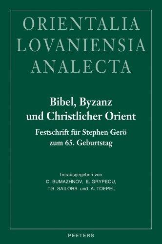 9789042921771: Bibel, Byzanz und Christlicher Orient: Festschrift für Stephen Gerö zum 65. Geburtstag (Orientalia Lovaniensia Analecta)