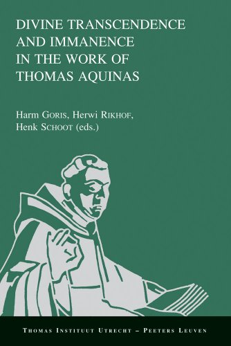 Divine Transcendence and Immanence in the Work of Thomas Aquinas (Thomas Instituut Utrecht)