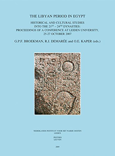 9789042922389: The Libyan Period in Egypt: Historical and Cultural Studies into the 21st - 24th Dynasties: Proceedings of a Conference at Leiden University, 25-27 ... UITGAVEN - EGYPTOLOGICAL PUBLICATIONS)