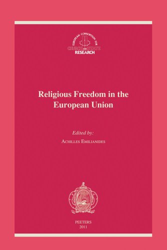 9789042922433: Religious Freedom in the European Union: The Application of the European Convention on Religious Freedom in the European Union: The Application of the ... Consortium for Church and State Research)