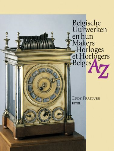 9789042922518: Belgische Uurwerken En Hun Makers Az / Horloges Et Horlogers Belges Az