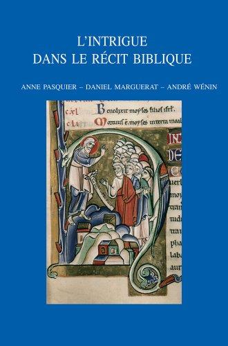 L'intrigue dans le récit biblique: PasquierA., Marguerat D., W�nin A.,