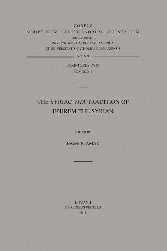 The Syriac «Vita» Tradition of Ephrem the Syrian: Amar J.P.,