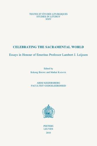 Celebrating the Sacramental World: Bisong K., Kadavil M.,