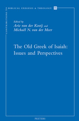 The Old Greek of Isaiah: Issues and Perspectives: van der Kooij A., van der Meer M.N.,