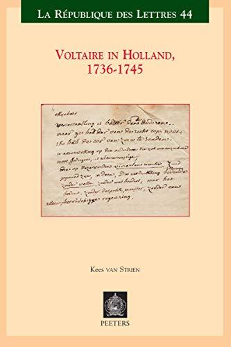 9789042923539: Voltaire in Holland, 1736-1745 (La Republique des Lettres)
