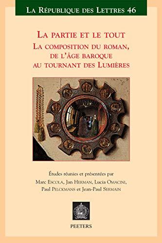 La partie et le tout La composition: M Escola (Editor),