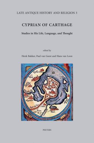 Cyprian of Carthage: Bakker H., van Geest P., van Loon H.,