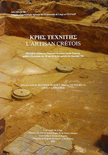 9789042924246: Krhs Texniths: L'artisan Cretois: Recueil D'Articles en L'Honneur de Jean-Claude Poursat, Publie a L'Occasion des 40 And de la Decouverte du Quartier Mu