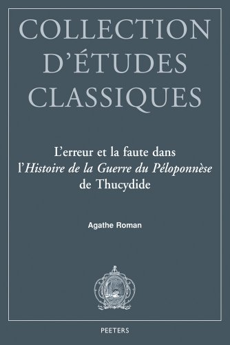9789042924635: L'erreur et la faute dans l'Histoire de la guerre de Péloponnèse de Thucydide (Collection D'Etudes Classiques) (French Edition)