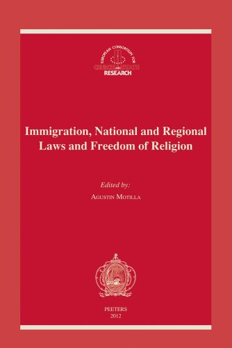 9789042924833: Immigration, National and Regional Laws and Freedom of Religion: Proceedings of the XXIth Meeting of the European Consortium for Church and State Research Madrid, 12-15 November, 2009