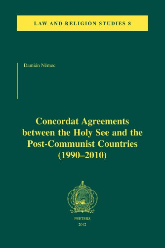 Concordat Agreements between the Holy See and the Post-Communist Countries (1990-2010): Nemec D.,