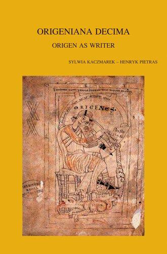 9789042925298: Origeniana Decima: Origen as Writer (Bibliotheca Ephemeridum Theologicarum Lovaniensium)