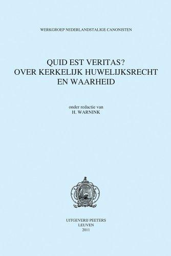 Quid est veritas? Over kerkelijk huwelijksrecht en waarheid: WarninkH.,