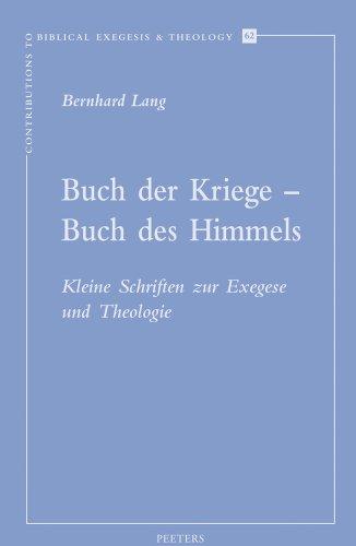 9789042925526: Buch Der Kriege - Buch Des Himmels: Kleine Schriften Zur Exegese Und Theologie (Contributions to Biblical Exegesis and Theology)