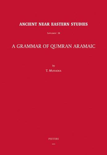 A Grammar of Qumran Aramaic: Muraoka, T.