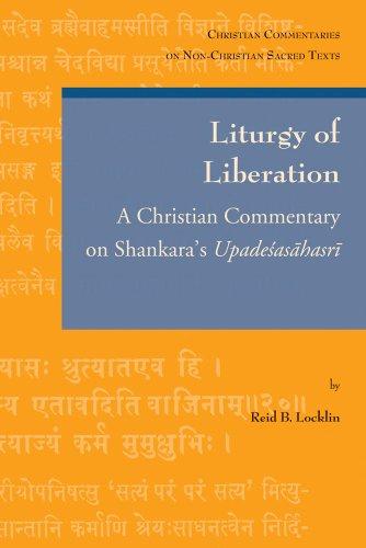 9789042925632: Liturgy of Liberation: A Christian Commentary on Shankara's Upadesasahasri (Christian Commentaries on Non-Christian Sacred Texts)