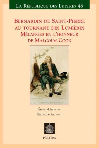 9789042925755: Bernardin de Saint-Pierre Au Tournant Des Lumieres: Melanges en l'honneur de Malcolm Cook