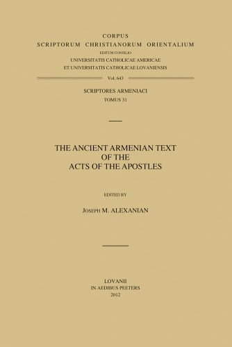 The Ancient Armenian Text of the Acts of the Apostles: Alexanian J.M.,