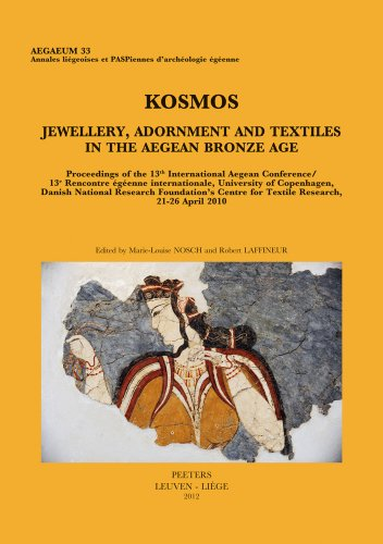 Kosmos. Jewellery, Adornment and Textiles in the: Nosch, M. L./