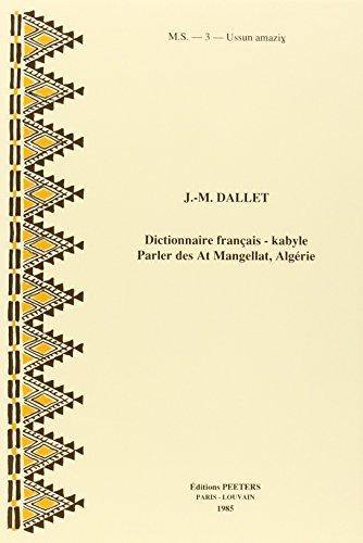 9789042926868: Dictionnaire Francais-kabyle. Parler des at mangellat (Algerie)