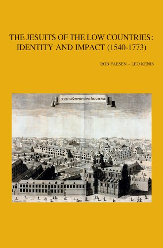 The Jesuits of the Low Countries: Identity and Impact (1540-1773): Faesen R., Kenis L.,