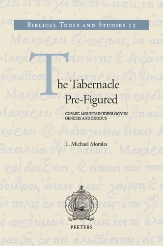 9789042927025: The Tabernacle Pre-Figured: Cosmic Mountain Ideology in Genesis and Exodus