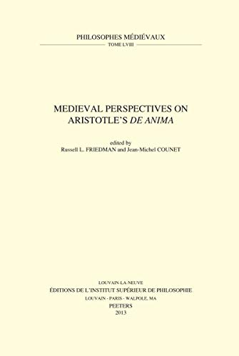 9789042927056: Medieval Perspectives on Aristotle's De Anima (Philosophes Médiévaux)
