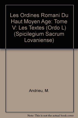 9789042927971: Les Ordines Romani Du Haut Moyen Age: Les Textes Suite Ordo L: 5