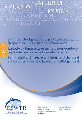 Feminist Theology: Listening, Understanding and Responding in a Secular and Plural World - La ...