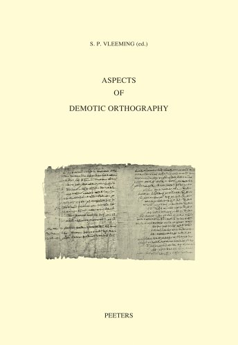 Aspects of Demotic Orthography: Acts of an International Colloquium Held in Trier, 8 November 2010 ...