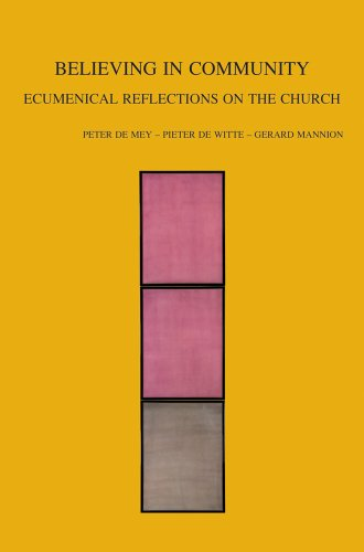 9789042930100: Believing in Community: Ecumenical Reflections on the Church (Bibliotheca Ephemeridum Theologicarum Lovaniensium)