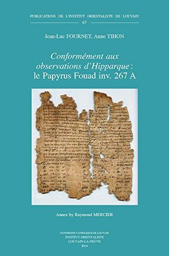 Conformement Aux Observations D'Hipparque: Le Papyrus Fouad: Fournet, J-L; Tihon,