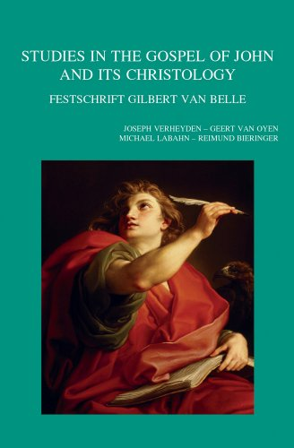 9789042930223: Studies in the Gospel of John and Its Christology: Festschrift Gilbert Van Belle (Bibliotheca Ephemeridum Theologicarum Lovaniensium)