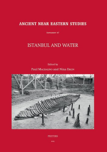 Istanbul and Water (Ancient Near Eastern Studies Supplement): Peeters Pub & Booksellers