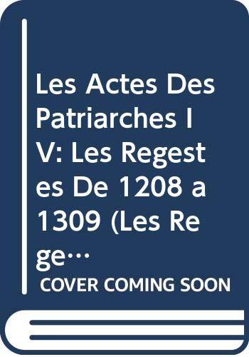 Les Actes Des Patriarches IV: Les Regestes: Laurent, V