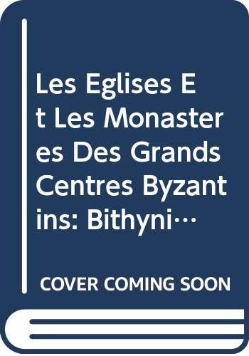 Les Eglises Et Les Monasteres Des Grands: Janin, R