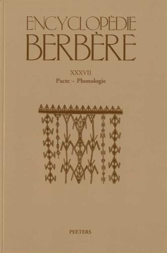 9789042931589: Encyclopedie Berbere. Fasc. XXXVII: Pacte - Phonologie (French Edition)