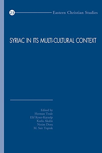 Syriac In Its Multi-Cultural Context: First International
