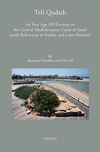 9789042931824: Tell Qudadi: An Iron Age Iib Fortress on the Central Mediterranean Coast of Israel (with References to Earlier and Later Periods): Final Report on the ... Participation of N. Aviga (Colloquia Antiqua)