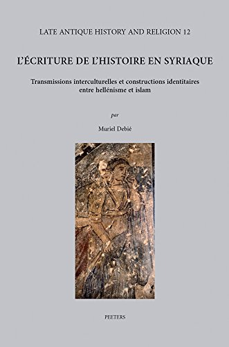 9789042932371: FRE-LECRITURE DE LHISTOIRE EN (Late Antique History and Religion)