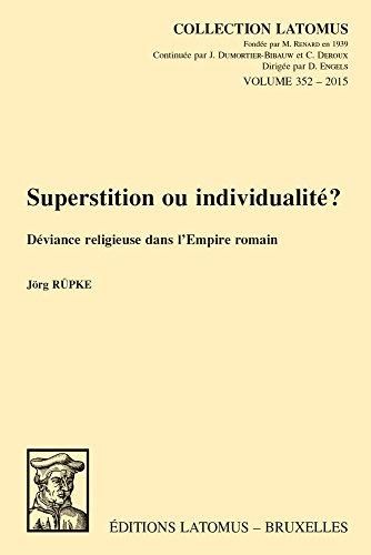 9789042932661: Superstition ou individualité?: Déviance religieuse dans l'Empire romain (Collection Latomus) (French Edition)