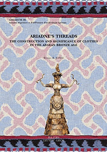 9789042932777: Ariadne's Threads: The Construction and Significance of Clothes in the Aegean Bronze Age (Aegaeum)