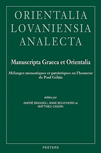 Manuscripta Graeca et Orientalia: Binggeli A., Boud'hors A., Cassin M.,