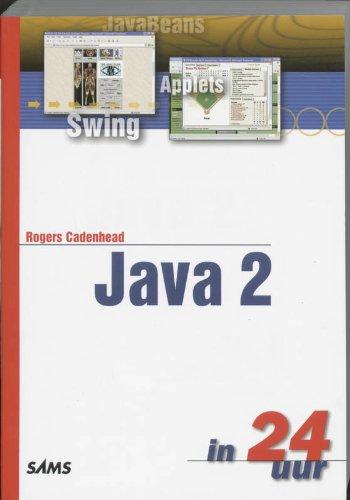9789043007429: Java 2 in 24 uur