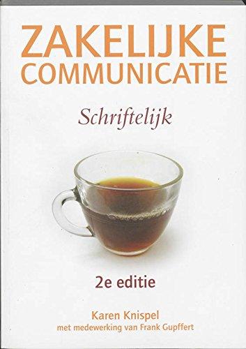9789043015196: Zakelijke communicatie - Schriftelijk, 2e editie