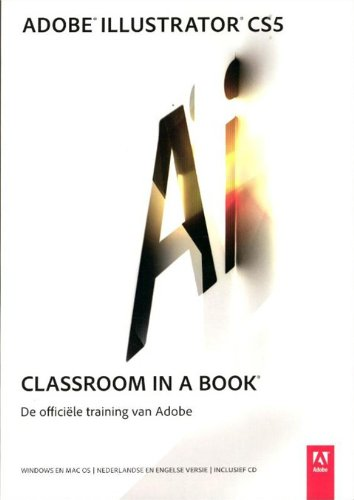 9789043020985: Adobe Illustrator CS5 Classroom in a Book / druk 1: de officiele training van Adobe
