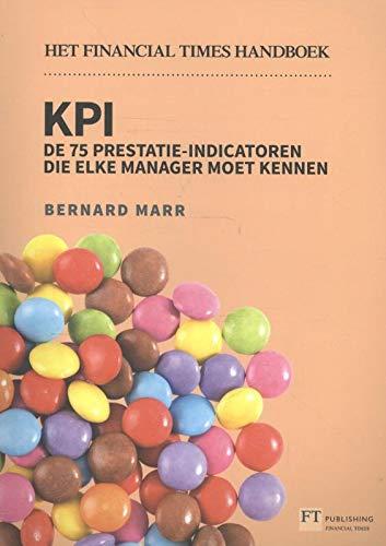9789043028059: De Financial Times handboek KPI: de 75 prestatie-indicatoren die elke manager moet kennen