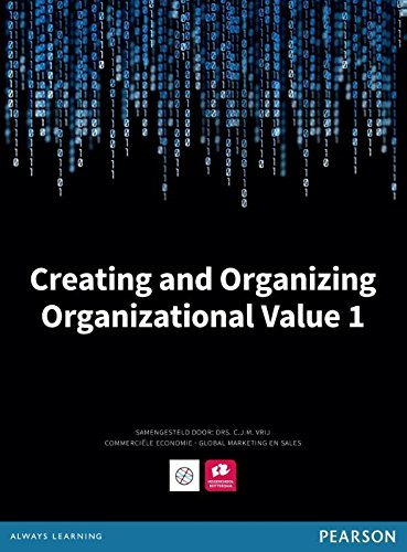 9789043034050: Creating & Organizing organizational value 1: Vrij, Caroline