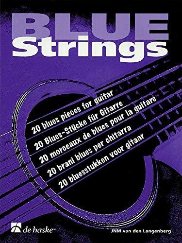 Blue Strings : 20 Blues-Stücke fürGitarre